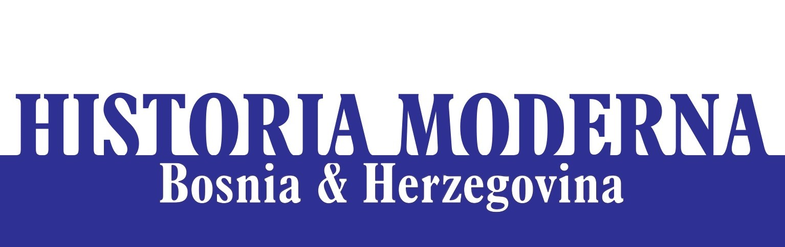 Historia Moderna Bosnia & Herzegovina